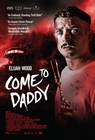 Come to daddy - Horror, Komedia, filmy 2019