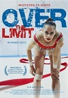 Over the Limit - dokumentalny, filmy 2017