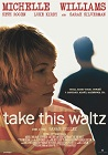 Take This Waltz - dramat, komedia, romans, filmy 2011